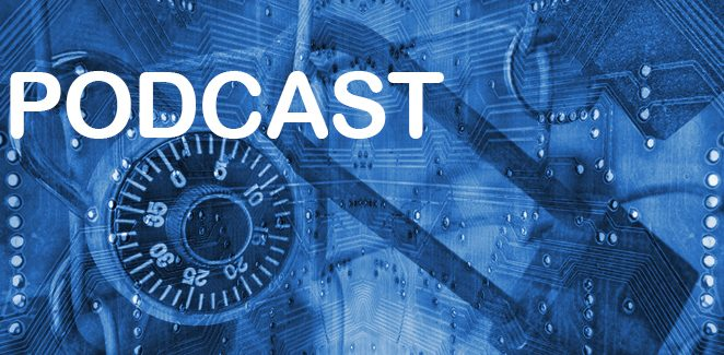 Podcast – Cyber Security: Not a Technology Issue – A Transformational Business Strategy